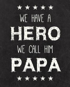 Happy fathers day sayings day quotes from daughter son,Funny happy father's day messages from wife husband to dad.Best sayings for daddy on 2016 year father day.Dad is my hero,role model,best friend sayings. Father Daughter Quotes, My Father, You Are My Superhero, Grandpa Quotes, Grandfather Quotes, Quotes On Dad, Best Dad Quotes, Mother Quotes, Be My Hero