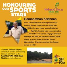 The New Tennis Complex, Trivandrum and the surrounding zone will be known as the Ramanathan Krishnan Plaza during the Games.