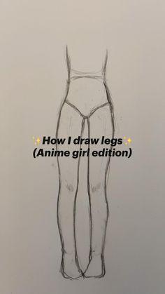 ✨How I draw legs✨ (Anime girl edition)