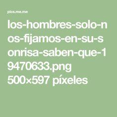 los-hombres-solo-nos-fijamos-en-su-sonrisa-saben-que-19470633.png 500×597 píxeles