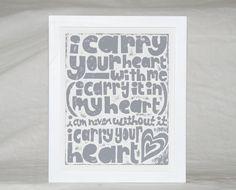 i carry your heart  ee cummings baby nursery art print Letterpress Typography Poster wedding. $18.00, via Etsy.