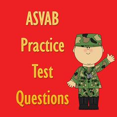 If you're planning on enlisting in the Army, Air Force, Marines, Navy, or the Coast Guard you will need to take the ASVAB. These free ASVAB practice test questions will get you ready for the actual ASVAB test.