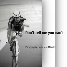 Don't tell me you can't