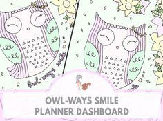 Owl-ways Smile Planner Dashboard | www.sweetestchelle.com Planner Dashboard, Owl, Bullet Journal, Smile, Blog, Owls, Smiling Faces, Project Life Organization