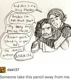 I relate to Obi-Wan in this because Obi-Wan is literally 2 inches shorter than Anakin why does everyone think he's short