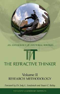 RT: Vol. 2: Chapter 5: The Phenomenological Research Method as a Valid Human Sciences Research Tool Into the Investigation of Human Behavior (The Refractive Thinker) by Dr. Barbara Turner. $3.28. Publisher: The Lentz Leadership Institute; 1 edition (September 14, 2009). 27 pages