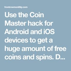Use the Coin Master hack for Android and iOS devices to get a huge amount of free coins and spins. Dominate the game and have even more fun! Coin Master Hack, Spinning, Ios, Android, Hacks, How To Get, Game, Hand Spinning, Gaming