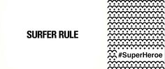 Surfer Rule quiere ser #SuperHeroe