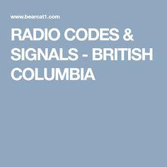 RADIO CODES & SIGNALS - BRITISH COLUMBIA