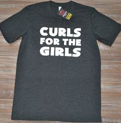 Curls For The Girls Shirt For Men - Workout Shirt Mens - Guy's Crossfit Shirt - Gym Shirt Funny