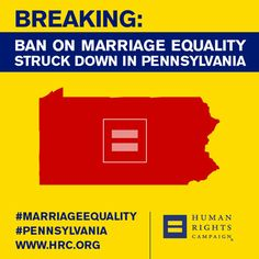 BREAKING: Ban on Marriage Equality Struck Down in Pennsylvania | Human Rights Campaign