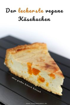 Rezept: Unschlagbarer veganer Käsekuchen – ohne Margarine in der Füllung Great recipe for an unbeatable vegan cheesecake with mandarins. The filling is without margarine and therefore lower in calories than with conventional recipes. Vegan Cheesecake, Cheesecake Recipes, Dessert Recipes, Dessert Sans Gluten, Bon Dessert, Vegan Sweets, Vegan Desserts, Vegan Breakfast Recipes, Vegan Recipes