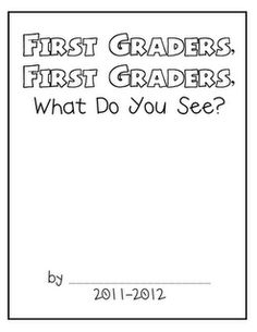 F is for First Grade: Beginning of the Year Class Book Idea- brown bear brown bear what do you see? First Grade Books, 1st Grade Writing, Teaching First Grade, First Grade Reading, First Grade Classroom, Teaching Writing, Class Books, Writing Lessons, Writing Ideas