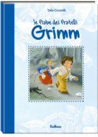 Le fiabe dei fratelli Grimm (Gruppo Edicart)