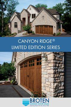 Canyon Ridge® Limited Edition Series Garage Doors