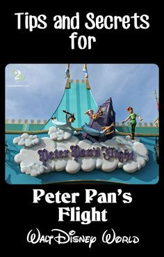 Awesome tips and secrets for Peter Pan's Flight at Walt Disney World. Pin this if you are going to WDW!