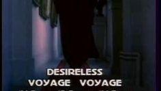 ▶ Desireless - Voyage Voyage - Vidéo Dailymotion
