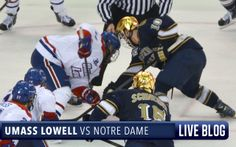Live Blog: University of Notre Dame at UMass Lowell