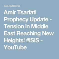 Amir Tsarfati Prophecy Update - Tension in Middle East Reaching New Heights! #ISIS - YouTube
