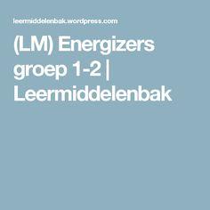 (LM) Energizers groep 1-2 | Leermiddelenbak