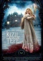 Kızıl Tepe - Crimson Peak 2015 Filmi Türkçe Dublaj izle