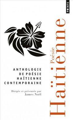 Anthologie de poésie haïtienne contemporaine
