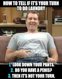 Married with Children (TV Series - Screen Insults - TV & Movie Quotes Al Bundy, Funny Memes, Hilarious, Funny Shit, Funny Stuff, Random Stuff, Daddy, Morning Memes, Married With Children