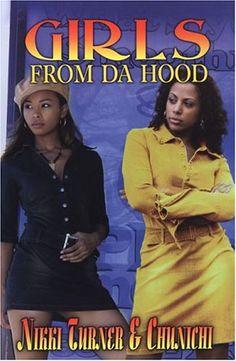 Girls from Da Hood (Girls from Da Hood Series #1)  by Nikki Turner