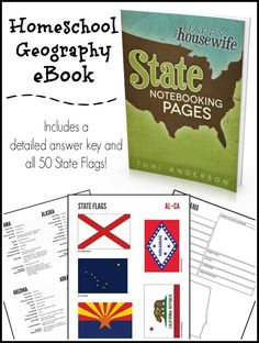 Homeschool Geography: State Notebooking Pages eBook NOW with a complete Answer Key and all 50 State Flags | The Happy Housewife