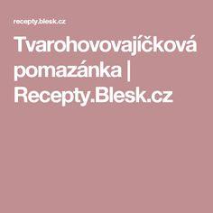 Tvarohovovajíčková pomazánka | Recepty.Blesk.cz