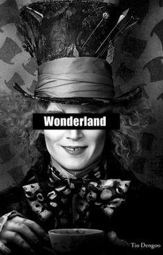 "Read ""Wonderland - Capítulo I -  A loucura te segue"""