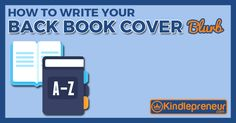 Learn how to write a back book cover blurb that not only intrigues readers but gets them to buy. See back cover examples, and access our checklist. Writing Corner, Writing Help, Writing A Book, Writing Tips, Writing Journals, Marketing Tactics, Marketing Tools, Psychology Books, Self Publishing
