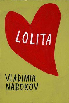 Lolita by Vladimir Nabokov Best Book Covers, Book Cover Art, Book Art, Lolita Book, Lolita 1997, Lolita Vladimir, The Tell Tale Heart, Vladimir Nabokov, Light Of My Life