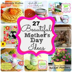 27 Beautiful Mothers Day Gift Ideas that you can craft, bake, make or create!