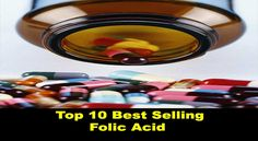 These are the Best Folic Acid Capsules and Tablets in the Philippines market, These Top 10 Folic Acid Pills Brand are good for Men and Women.