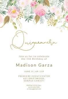 Whimsical pink and gold flowers - Quinceañera Invitation Template (free) 13th Birthday Invitations, Star Wars Invitations, Online Invitations, Birthday Invitation Templates, Printable Invitations, Invitation Wording, Floral Invitation, Pink And Gold Invitations, Vintage Invitations
