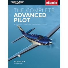 eBundle: printed book and eBook download code Comprehensive textbook for airplane pilots who are preparing to take the FAA exams for obtaining the Instrument Rating and Commercial FAA certificates. If the Airline Transport Pilot certificate is the Ph.D. of aviation, the Commercial and Instrument tickets represent the Bachelor's and Master's degrees says author Bob Gardner, describing the advanced pilot curriculum. This is his textbook written for the many pilots who streamline their efforts by p Air Ticket Booking, Air Tickets, Airline Tickets, Tickets Online, Cheap Flight Deals, Cheap Flight Tickets, International Flight Tickets, Commercial Pilot, Airplane Pilot