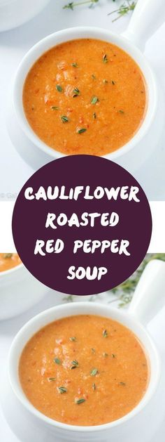 An out-of-this-world delicious cauliflower roasted red pepper soup recipe! This will be your new favorite soup - it's ours!