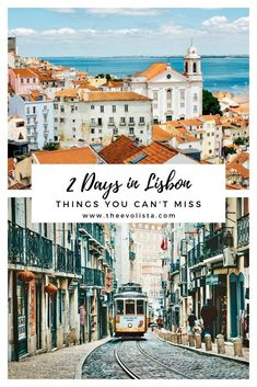 2 Days in Lisbon - Dont Miss These Things - THE EVOLISTA