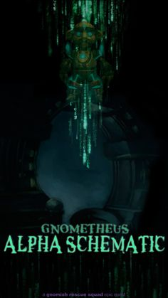 Poster for Alpha Schematic, episode two of Gnometheus: Fire Of The Gods. A World of Warcraft Gnome roleplaying event. Find out more at http://gnomishrescuesquad.org/gnometheus or follow VoidInterrupt on Twitter.   What will Gnometheus do with his new found changes and to what extent have they altered him?  Can he still live in service to the Titans, or is it time to let it go?  Find out in this thrilling second installment, as we upload the Alpha Schematic...