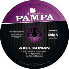 Axel Boman - Purple Drank by Pampa Records, via Soundcloud.