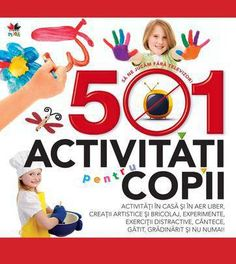 501 activitati pentru copii - Activities, Books, Ideas, Livros, Livres, Book, Thoughts, Libri, Libros