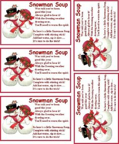 You can print this photo and use it as a label for your Snowman Soup.  Here's a really neat ideal that people really seem to love and I'm sure your kids or grand kids will love it to. Its a fun holiday ideal called Snowman Soup. I know a lot of the...