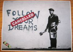 Banksy Custom Print 18x24 - Follow Your Dreams (cancelled) $19.99