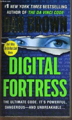 Digital Fortress by Dan Brown  i may read this book again, loved it 5 or so years ago