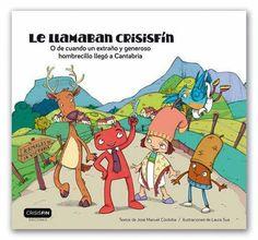 """Todavía no tienes tu cuento infantil """"LE LLAMABAN CRISISFIN"""" puedes encontrarle en todas las libreria de cantabria o en mi pagina www.crisisfin.com"""