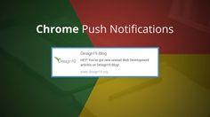 Chrome Push Notifications Example Of Implementation Web Development, Blog, Chrome, Letters, Blogging, Letter, Lettering, Calligraphy