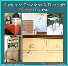 Furniture revamps & tutorials- Friday Favorites on The Creativity Exchange