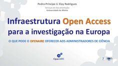 Infraestrutura Open Access para a investigação na Europa: o que pod...