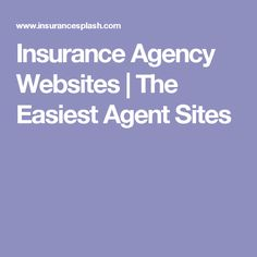 Insurance Agency Websites | The Easiest Agent Sites